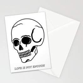 Love Is Not Enough Stationery Cards