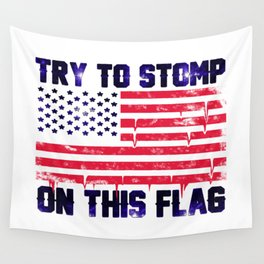 Old Glory Deserves Better! Wall Tapestry
