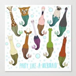 Party Like A Mermaid Canvas Print