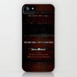Nevermore Builders: Cask of Amontillado Trump-Wall Advert iPhone Case