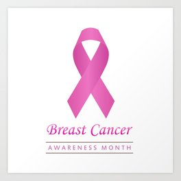 Breast cancer awareness pink ribbon- graphic to support women suffering from breast cancer Art Print