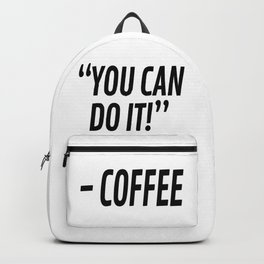 You Can Do It - Coffee Backpack