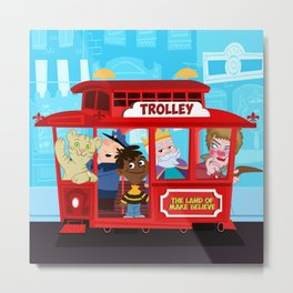 trolley to the land of make believe Metal Print