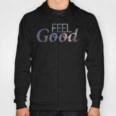 Feel Good | Summer Hoody