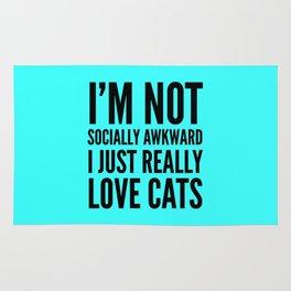 I'm Not Socially Awkward I Just Really Love Cats (Cyan) Rug