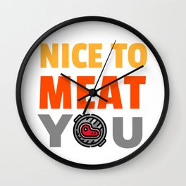Nice to Meat You BBQ Wall Clock