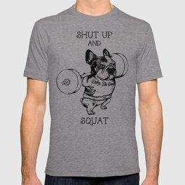 Shut Up and Squat French Bulldog T-shirt
