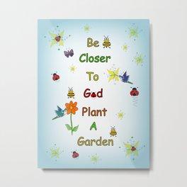 Plant A Garden Blue Metal Print