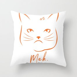 Meh Cattitude Funny Indifferent Cat Face product Throw Pillow