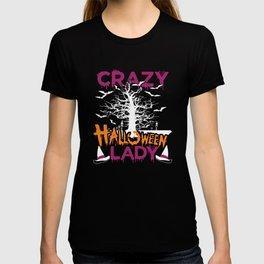 Crazy Halloween Lady Funny Spooky T-Shirt T-shirt