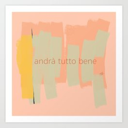 Ambience 028 tutto bene Art Print