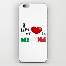 I left my heart in Napoli iPhone Skin