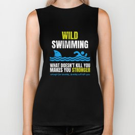 Funny Wild Swimming What Does Not Kill You Shark  Biker Tank