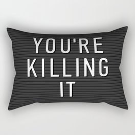 You're Killing It Letter Board Rectangular Pillow