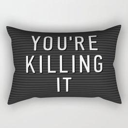 You're Killing It Letter Board Rectangular Pillow