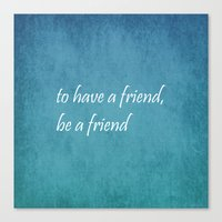 friendship Canvas Prints featuring Friendship by Lyle Hatch