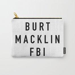 Burt Macklin FBI - Parks and Rec Carry-All Pouch