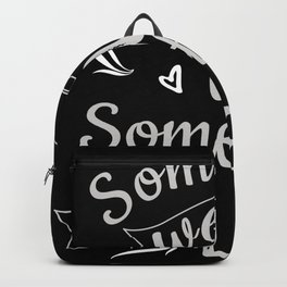Sometimes We Win Sometimes You Learn Backpack