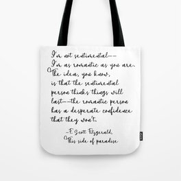 I'm not sentimental- This Side of Paradise, F. Scott Fitzgerald Tote Bag