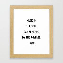 Quotes: Lao Tzu: Music. Framed Art Print