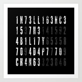 Intelligence Is The Ability To Adapt To Change Art Print