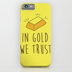 In Gold we trust! iPhone 6s Slim Case