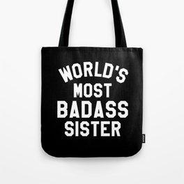 WORLD'S MOST BADASS SISTER (White Art) Tote Bag
