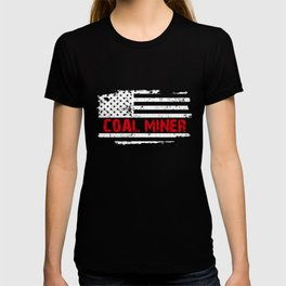 American Coal Miner, American Flag Coal Mining, Patriotic Coal Miner T-shirt