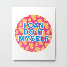 I Can Do It Myself - Pink Metal Print