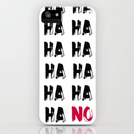 I'll Pass, Thanks iPhone Case
