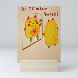 It's OK to Love Youself Mini Art Print