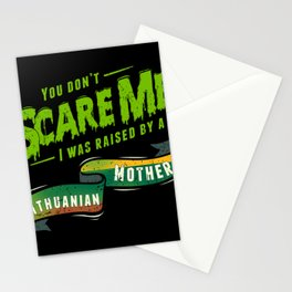 You Don't Scare Me I Was Raised By A Lithuanian Mother Stationery Cards