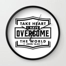 Take Heart I have overcome the world Wall Clock