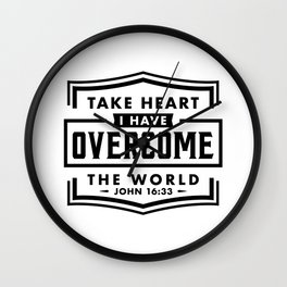 Take Heart I have overcome the world Wall Clock