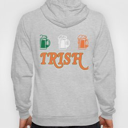 Patrick's Day Gift For Beer Lover. Hoody