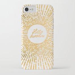 Hello Sunshine Gold iPhone Case