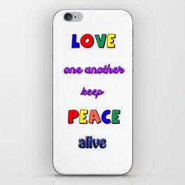 Keep Peace Alive iPhone Skin