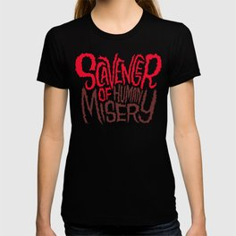 Scavenger of Human Misery T-shirt