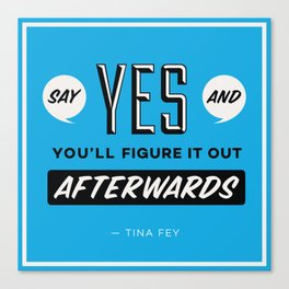 Say Yes Canvas Print