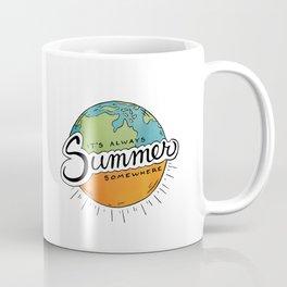 It's Always Summer Somewhere Coffee Mug