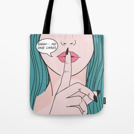 She says Shhh Tote Bag