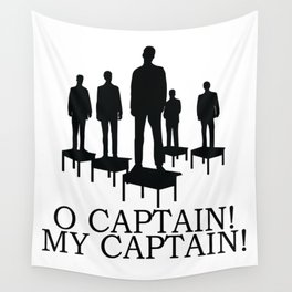 O Captain My Captain Wall Tapestry