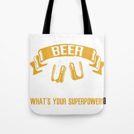 I make Beer disappear Tote Bag