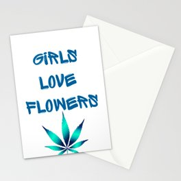 GIRLS LOVE FLOWERS, TEAL BLUE Weed Cannabis Marijuana Typography Stationery Cards