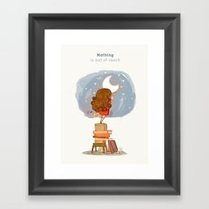 Nothing is out of reach Framed Art Print