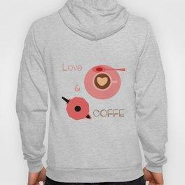 Love & Coffee Hoody