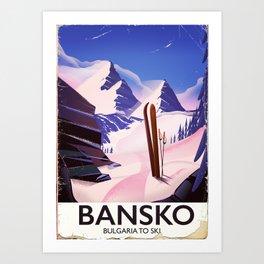 Bansko Bulgaria To Ski Art Print