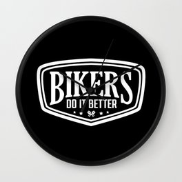 BIKERS DO IT BETTER SHIELD Wall Clock