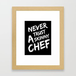 Skinny chef Framed Art Print