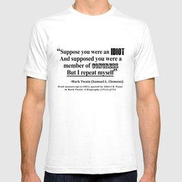 Idiot Congress Samuel L. Clemens Quote T-shirt